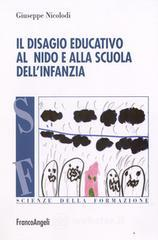 Il disagio educativo allasilo nido e alla scuola dellinfanzia. E-book