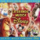 La grande musica Disney. The platinum collection (3 CD)