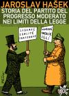 Storia del Partito del progresso moderato nei limiti della legge. E-book