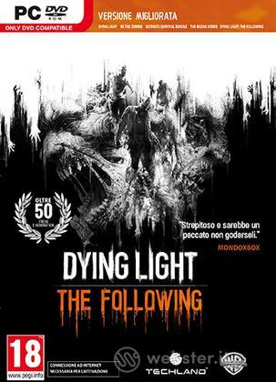 Dying Light Enhanced Ed. The Following