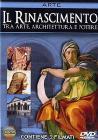 Il Rinascimento. Tra arte, architettura e potere