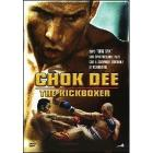 Chok Dee. The Kickboxer