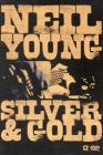 Neil Young. Silver and Gold