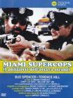 Miami Supercops, i poliziotti dell'Ottava strada
