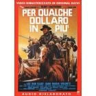 Per qualche dollaro in pi�