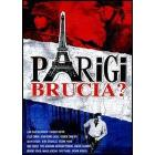 Parigi brucia?
