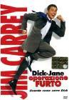 Dick & Jane. Operazione furto