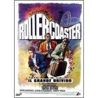 Rollercoaster. Il grande brivido