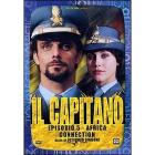 Il capitano. Episodio 5