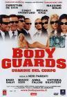 Body Guards. Guardie del corpo