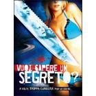 Vuoi sapere un segreto?
