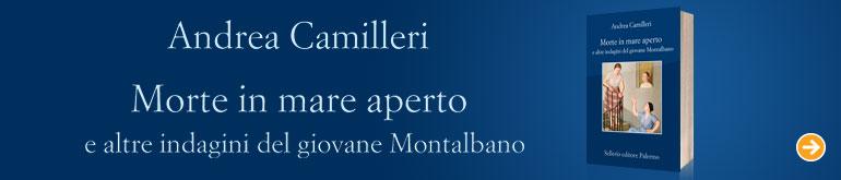Andrea Camilleri, Morte in mare aperto e altre indagini del giovane Montalbano!