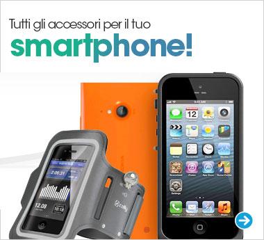 Scopri tutti gli accessori per il tuo smartphone!