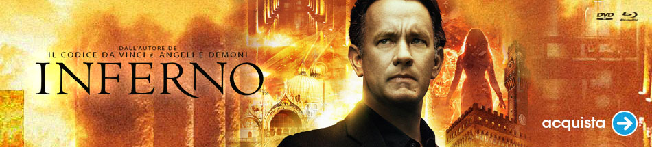 Inferno, la nuova avventura di Robert Langdon in dvd e blu-ray!