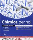 Chimica per noi. Vol. A-B. Ediz. blu. Per il Liceo scientifico. Con e-book. Con espansione online (Buono)