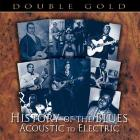 History of the blues: acoustic to electric - double gold - 40 brani