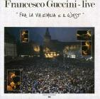 Guccini francesco - fra la via emilia e il west