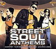 Street soul anthems