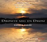 Dromte mig en drom (musica corale danese