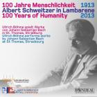 1913-2013: 100 years of humanity - alber