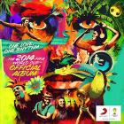 One love, one rhythm. The Official 2014 FIFA World Cup album