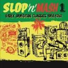 Slop 'n' mash 1 (Vinile)