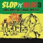 Slop 'n' mash 3 (Vinile)