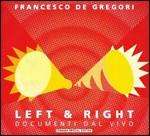 Left & right documenti dal vivo