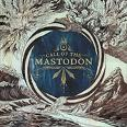 Call of the mastodon-reissue