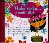 Waka waka e molti altri