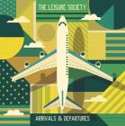 Arrivals & departures (Vinile)