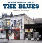 An easy introduction to the blues top 16 albums (box 8 cd)
