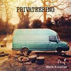 Privateering (deluxe edition) (3cds + dvd + 2lps)