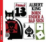 Born under a bad sign (stax remasteres)