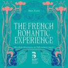 The french romantic experience