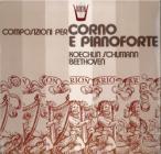 Composizioni per corno e pianoforte - so (Vinile)