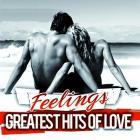 Greatest hits of love fealings