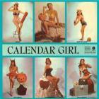 Calendar girl [lp] (Vinile)