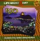 Rio life night & day