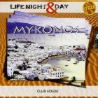 Mykonos life night & day