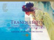 Tranquillity - classical music for relax
