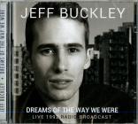 Dreams of the way we were