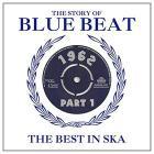 Story of blue beat-best in ska 1962-vol.1