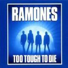 Too tough to die (ex. rem.)