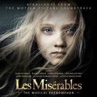 Les mis rables: highlights from the motion picture soundtrack