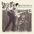Strictly britxotica - palais pop and loc (Vinile)