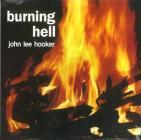 Burning hell (Vinile)