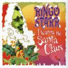 I wanna be santa claus (Vinile)