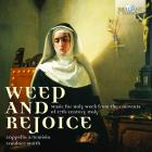 Weep and rejoice - opere per la settiman