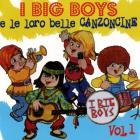 I big boys e le loro belle canzoncine vol 1